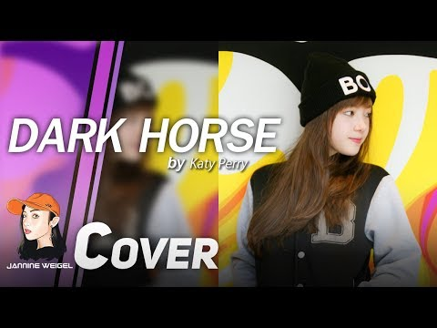 Dark Horse - Katy Perry Cover By Jannine Weigel