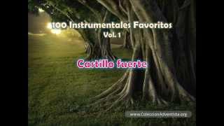 100 Instrumentales Favoritos vol  1 - 082 Castillo fuerte