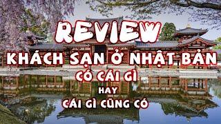 Review khách sạn ở Nhật Bản hotel in Japan