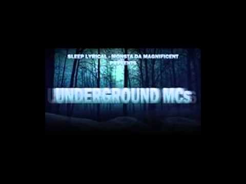 Monsta & Sleep Lyrical - Underground MC's
