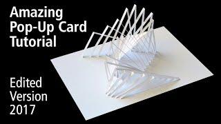 Amazing Pop-Up Card Tutorial –Edited Version 2017