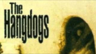 "The Hangdogs - ""Something Left to Save"""