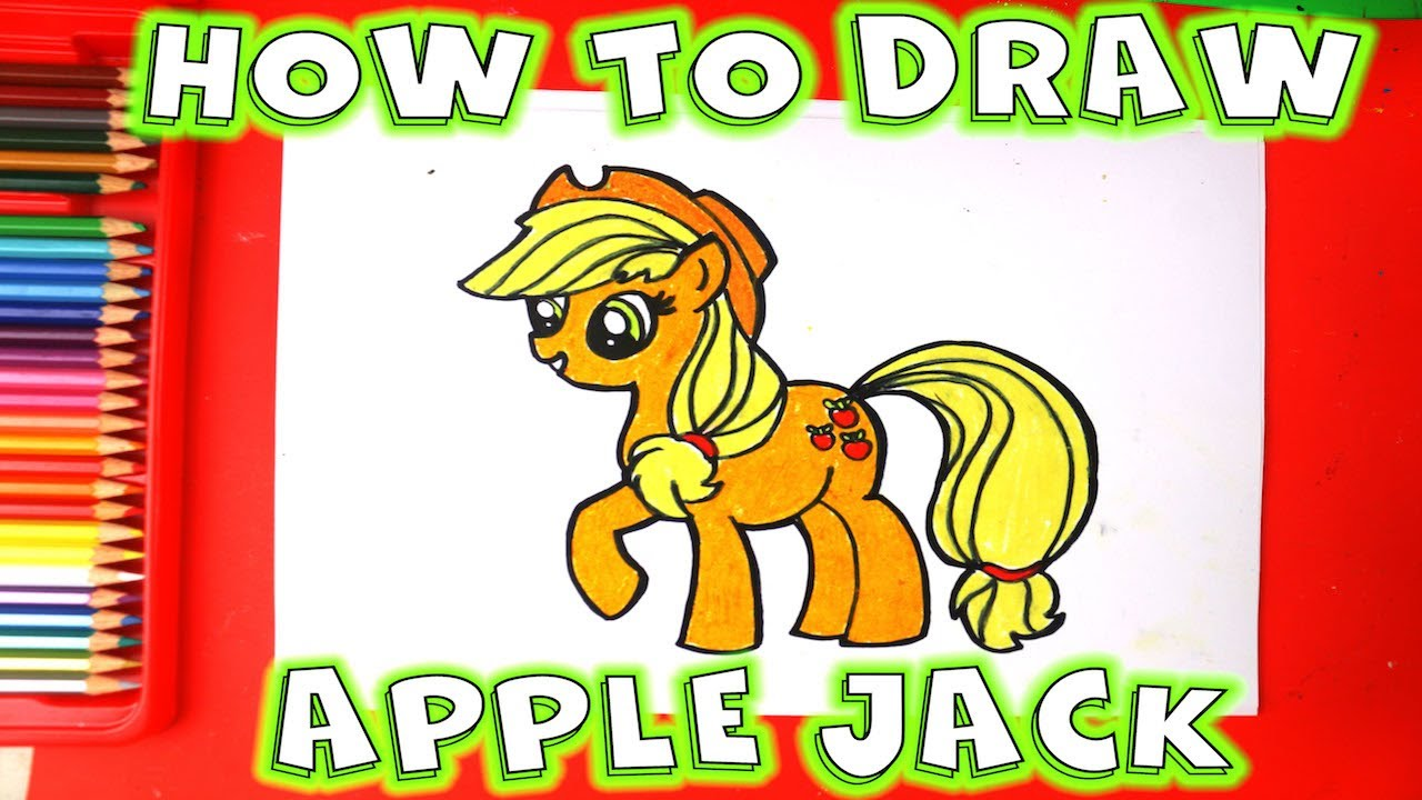 How To Draw Apple Jack My Little Pony Step By Step Youtube