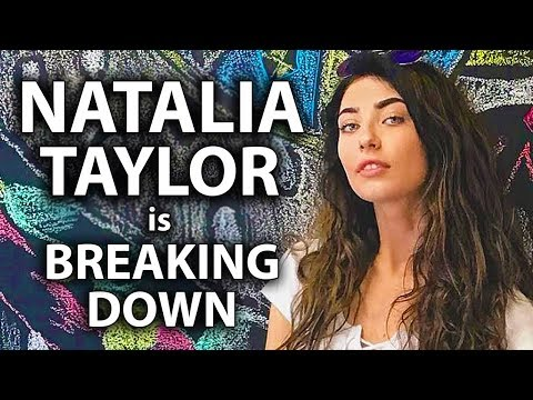 Natalia Taylor is Breaking Down