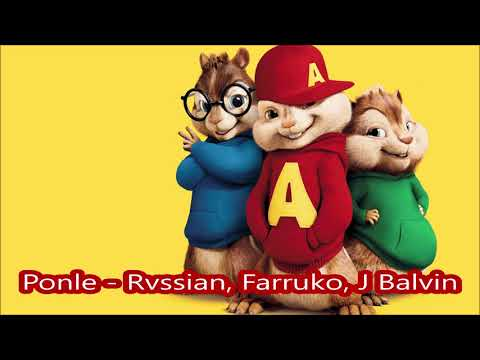 Ponle Rvssian, Farruko, J Balvin - Alvin Y Las Ardillas