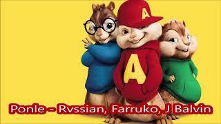 Ponle Rvssian Farruko J Balvin Alvin y las ardillas.mp3