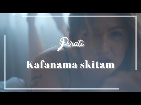 Pirati - Kafanama skitam (official video 2018)