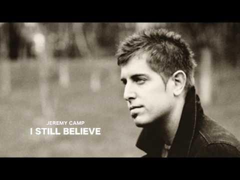 Jeremy Camp - I Still Believe (Lyric Video)