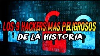 Los-9-HACKERS-MÁS-PELIGROSOS-de-la-historia