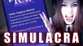 SIMULACRA #05 - WTF.. Jetzt.. wird.. es.. persönlich.. ● Let