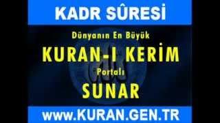 KADİR Suresi - TÜRKÇE Meali-  Kuran-i Kerim oku dinle video izle - KURAN.gen.tr