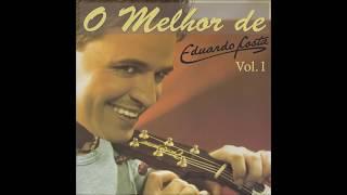 Baixar Eduardo Costa - O Melhor de Eduardo Costa Vol. 01 [2006] (Álbum Completo)