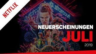 Neu bei Netflix im Juli 2019 | Neuerscheinungen (Deutschland)