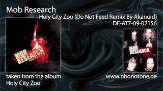 Mob Research - Holy City Zoo (Do Not Feed Remix)