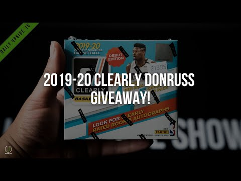 daily-upside-15:-2019-20-clearly-donruss-giveaway!!!-+-sports-cards-you-should-be-buying!