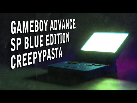 GAMEBOY ADVANCE SP BLUE EDITION CREEPYPASTA