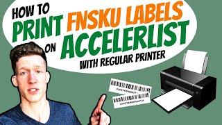 How to print FNSKU labels on accelerlist with regular printer (30-up labels)