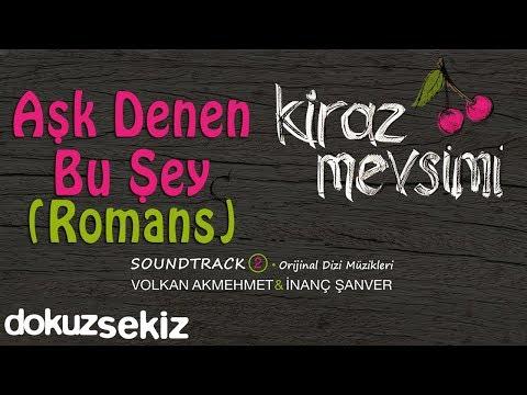 Aşk Denen Bu Şey Romans - Volkan Akmehmet & İnanç Şanver (Cherry Season)