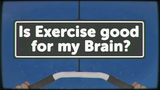 Is Exercise Good for My Brain? | Earth Lab