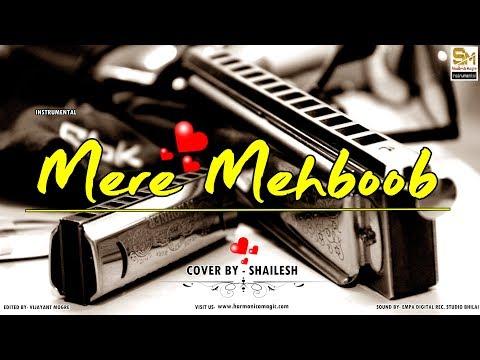 Mere Mehboob Qayamat Hogi Cover   Best Of Bollywood On The Harmonica   Shailesh Mogre   Instrumental