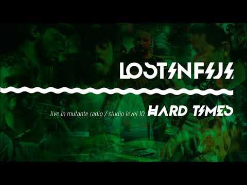Lost in Fiji - Hard Times (Live Mutante Radio)
