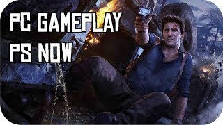 Uncharted 4 Pc Gameplay Via Ps Now