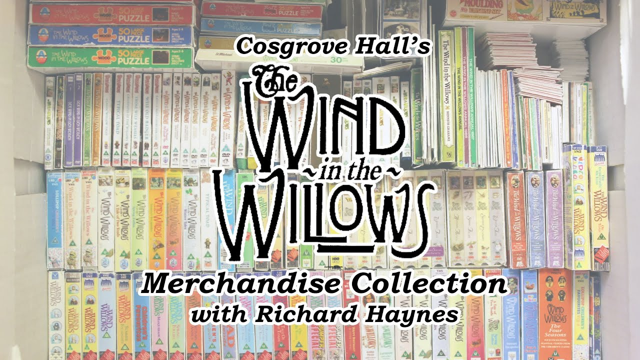 The Merchandise of Cosgrove Hall's 'The Wind in the Willows' - INTRODUCTION