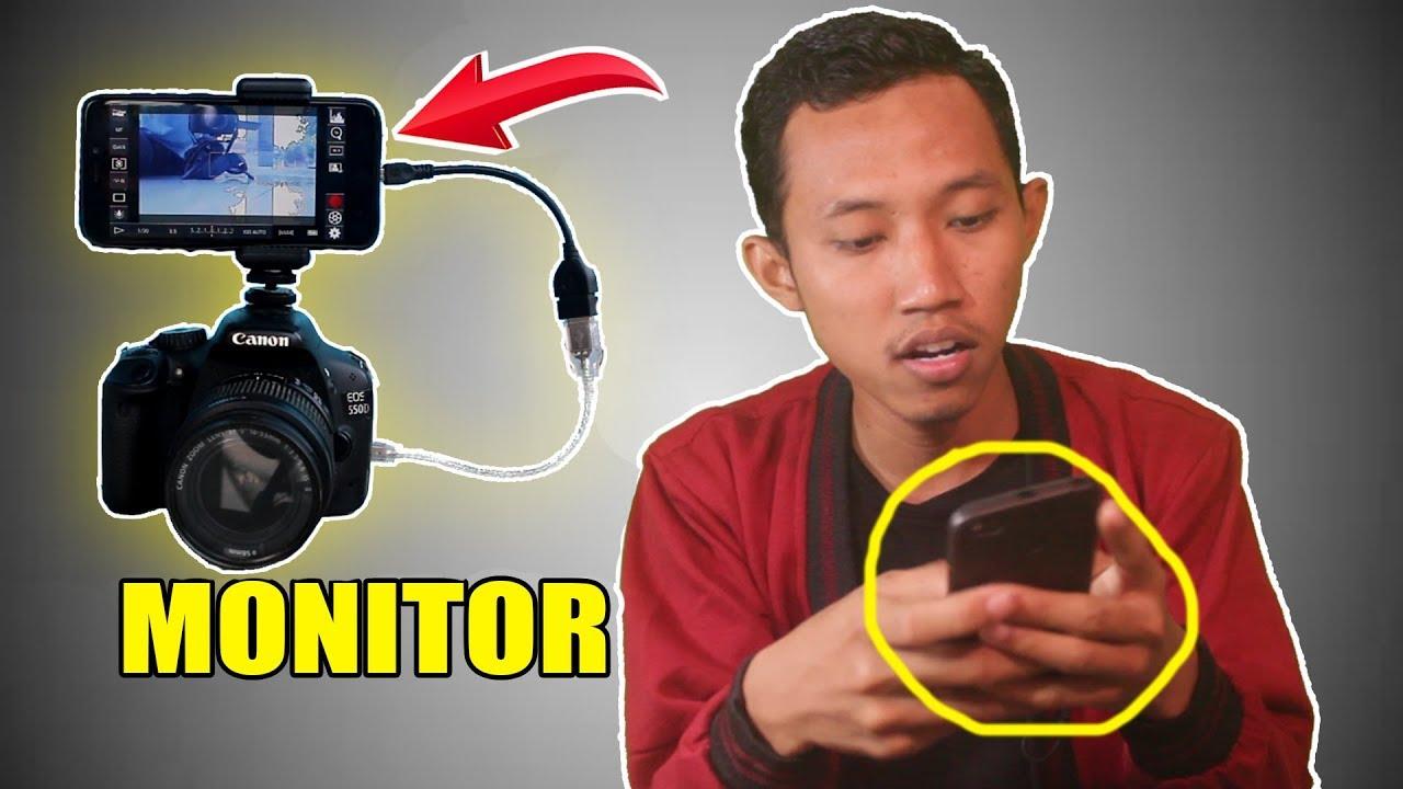 Cara Pake Hp Android Sebagai Monitor External Dslr Camera Canon Nikon Paling Murah Best Diy Project Youtube