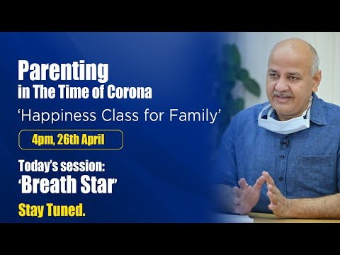 Mindfulness - Breath Star || Daily Happiness Class for families || Delhi Govt.