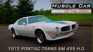 Muscle Car Of The Week Video Episode #167:1972 Pontiac Trans Am 455 H.O.