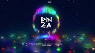 The Chainsmokers & Illenium - Takeaway (DNZA Remix)