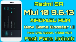 Redmi 5A Face Unlock On Xiaomi EU Rom Miui 10 9 5 9 - New
