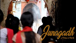 Junagadh - A Heritage and Holy City in India