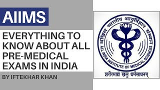 Learn All About The Pre-Medical Exams In India - AIIMS