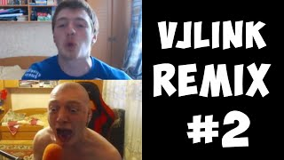 VJLink - Remix Compilation #2
