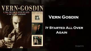 Vern Gosdin ~  It Started All Over Again (Duet with Janie Fricke) YouTube Videos