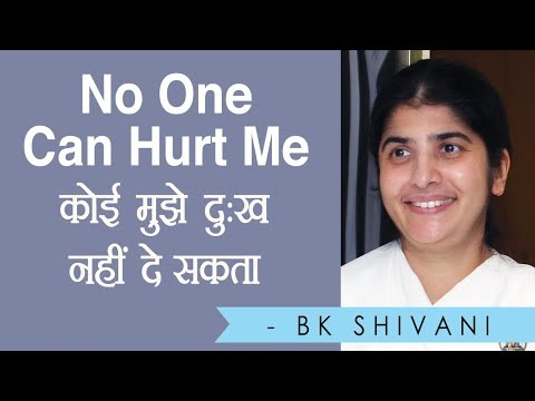 No One Can Hurt Me: BK Shivani (Hindi)