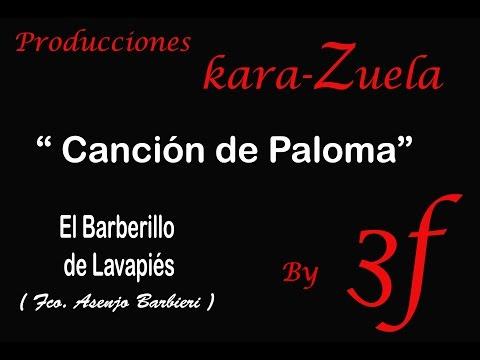 Karaoke Canción de Paloma ( Barberillo de Lavapies)
