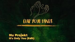 Nu Projekt - It's Only You (Edit)