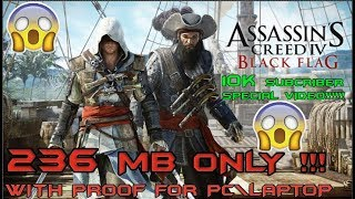 How to Download  Assassin's creed Black Flag| In Just 236 MB|10k Subs Special!!