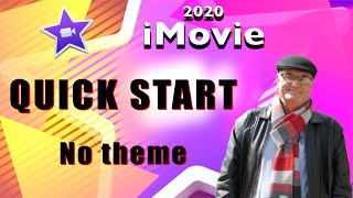 iMovie Quickstart - no theme - Training iMovie