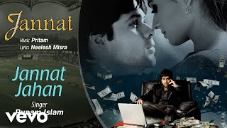 Jannat Jahan Official Audio Song | Jannat| Pritam | Neelesh Misra