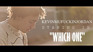 Gambar cover KEVIN MUFUKIN JORDAN - Which One (Official Music Video)Shot by @AHP