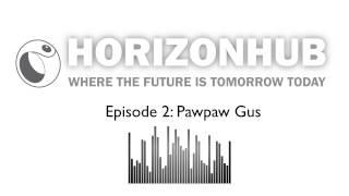 HorizonHub: Pawpaw Gus