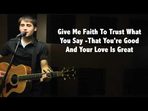Give Me Faith - Elevation Worship (With Lyrics)