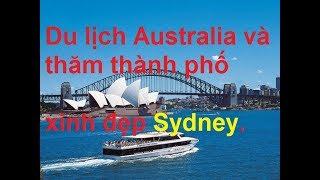 Du lịch Australia thăm thành phố Sydney   *NEW*