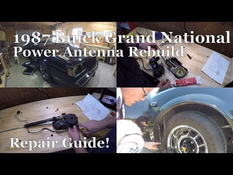 Power Antenna Rebuild Repair! 1987 Grand National, G-Body, Turbo Regal