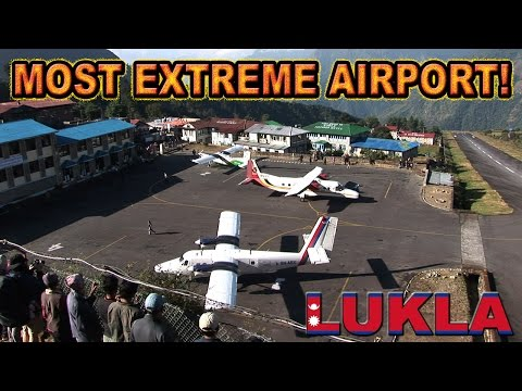 LUKLA! The WORLD's SCARIEST AIRPORT!