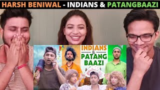 INDIANS & PATANGBAAZI - HARSH BENIWAL | Independence Day Special | Indian Reaction Video