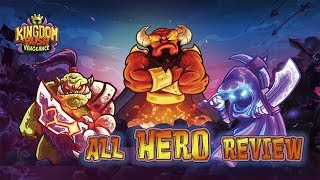 ⚔Vengeance all hero review - Kingdom Rush VENGEANCE